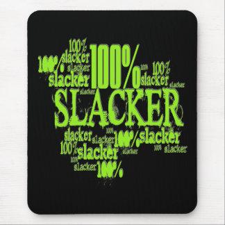 100% Slacker - Mousepad
