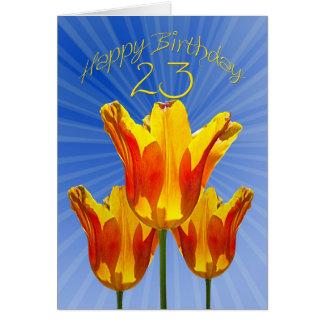 23. Geburtstagskarte, Tulpen voll des Karte