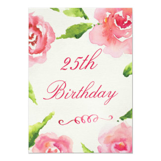 25. GeburtstagChicwatercolor-Rosen 12,7 X 17,8 Cm Einladungskarte