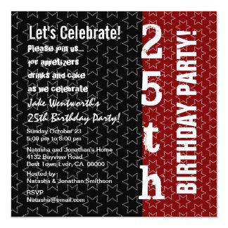 25. Jahr-Geburtstags-moderne schwarze rote Quadratische 13,3 Cm Einladungskarte