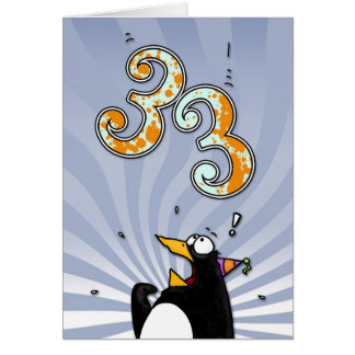 33. Geburtstag - Pinguin-Überraschungs-Karte Grußkarte