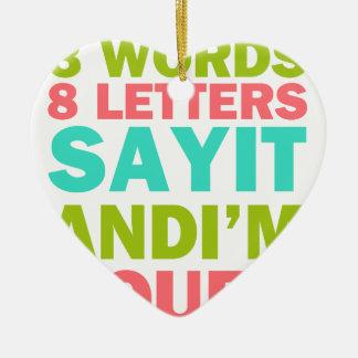 3 Wörter 8 Buchstaben sagen, dass es und ich Ihr Keramik Herz-Ornament