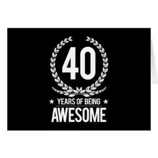 40. Geburtstag (40 Jahre des Seins fantastisch) Grußkarte
