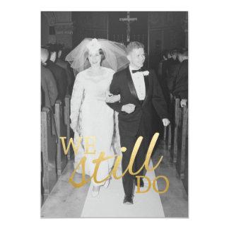 40. Hochzeits-Jahrestag mit Foto - wir tun noch 12,7 X 17,8 Cm Einladungskarte