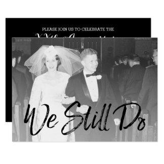 50. Hochzeits-Jahrestag und Foto - wir tun noch 12,7 X 17,8 Cm Einladungskarte