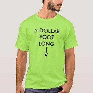 5 DOLLAR-FUSS LANG, T-Shirt
