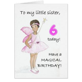 6. Geburtstags-Karte für eine kleine Schwester Karte