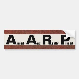 AARP bedeutet BEWAFFNETES UND WIRKLICH PISSED Autoaufkleber
