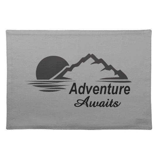 Abenteuer erwartet Natur-freie Natur Tischset