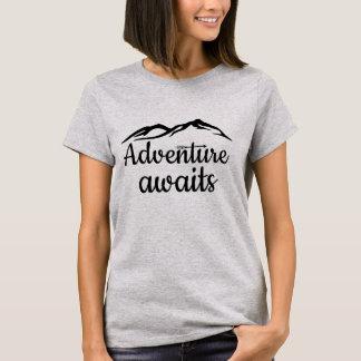 Abenteuer erwartet T-Shirt
