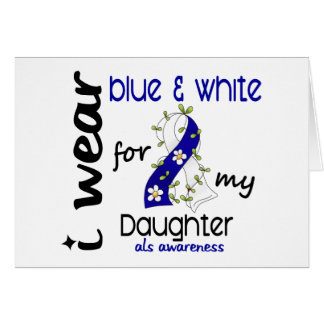 Abnutzung ALS I blau und Weiß für meine Tochter 43 Karte