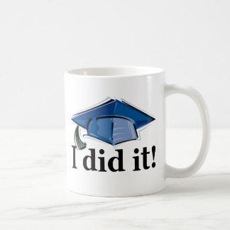 Abschluss I tat es! Tee Tasse