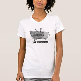 ABSORBIEREN Sie Ihre Programmierung T-Shirt