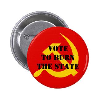 Abstimmung, zum des Staat zu brennen Runder Button 5,1 Cm