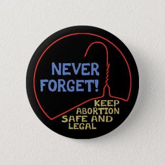 Abtreibung sicher u. legal runder button 5,7 cm