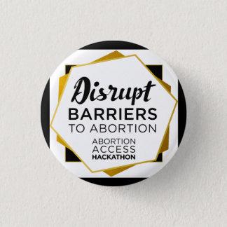 Abtreibungs-Zugang Hackathon Buttone Runder Button 3,2 Cm