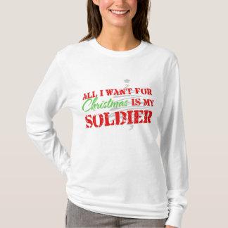 Alle, die ich für Weihnachten - Soldat will T-Shirt