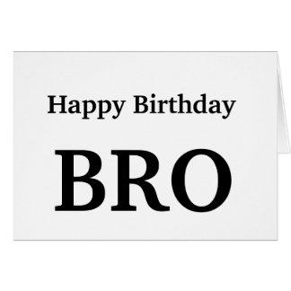 Alles Gute zum Geburtstag Bro, Bruder-Gruß-Karte Grußkarte