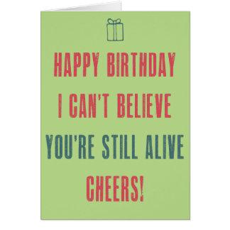 Alles Gute zum Geburtstag! Ich kann nicht glauben, Grußkarte