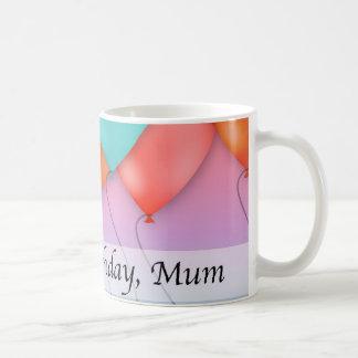 Alles Gute zum Geburtstag, Mama Tasse