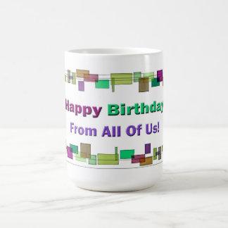 Alles Gute zum Geburtstag von allen uns Tasse