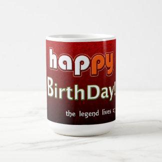 Alles Gute zum Geburtstag zu einer Legende Tasse