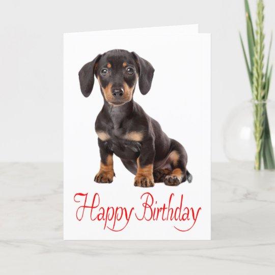 Alles Gute Zum Geburtstagdackel Welpen Hundekarte Karte Zazzle At