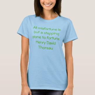 Alles Missgeschick ist aber ein Sprungbrett zum T-Shirt