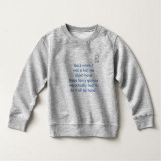 Als ich war ein Kind…. Sweatshirt