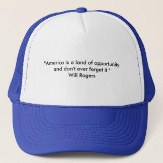 """""""Amerika ist ein Land der Gelegenheit und tut Truckerkappe"""