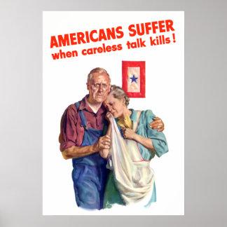 Amerikaner leiden wenn unvorsichtige Gesprächs-Töt Poster