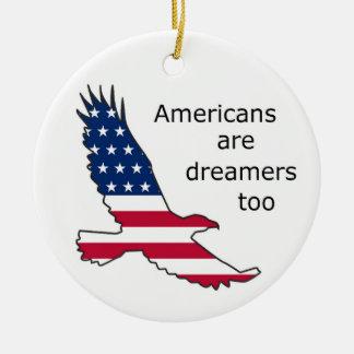 Amerikaner sind Träumer auch, USA, Patrioten, Keramik Ornament