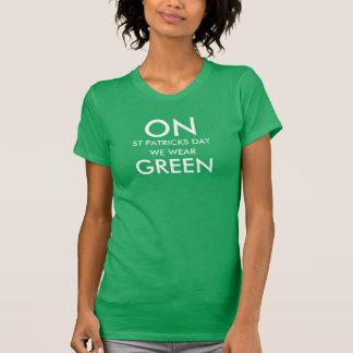 An Tag St. Patricks tragen wir Grün T-Shirt