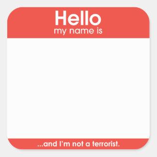 … and I'm not terrorist.   sticker
