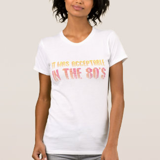 Annehmbar im 80er t-shirts