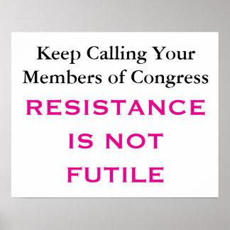 Anruf-Kongress-Widerstand ist nicht vergeblicher Poster