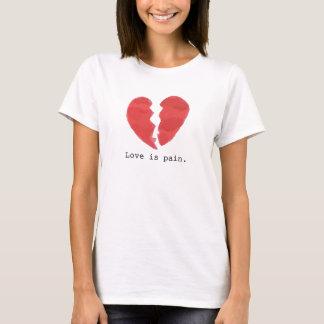 Anti-Valentinsgruß Liebe ist Schmerz T-Shirt