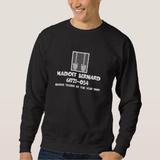 AntiBernard Madoff Gefängnis Sweatshirt