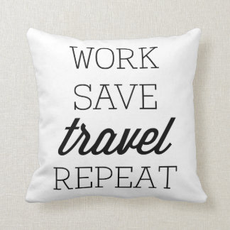 Arbeit retten Reise-Wiederholung Kissen
