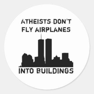 Atheisten fliegen Flugzeuge nicht in Gebäude Runder Aufkleber