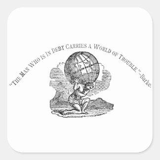 Atlas gezuckt/Schulden-Zitat Quadratischer Aufkleber