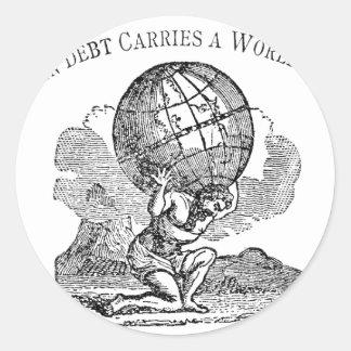 Atlas gezuckt/Schulden-Zitat Runder Aufkleber