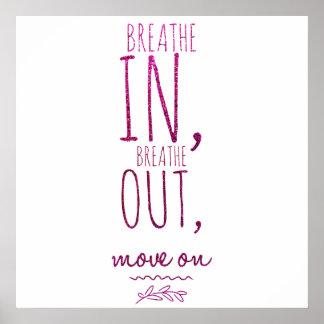Atmen Sie atmen herein heraus motivierend Poster