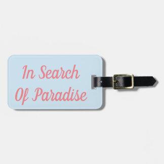Auf der Suche nach Paradies-Gepäckanhänger Kofferanhänger