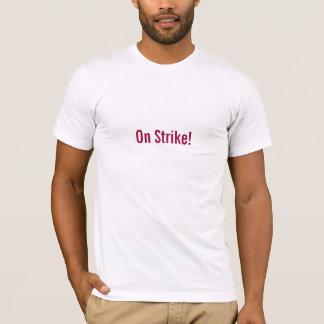 """""""Auf Streik! """" T-Shirt"""
