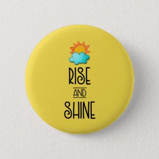 Aufstiegs-und Glanz-Typografie mit Sun und Wolke Runder Button 5,1 Cm