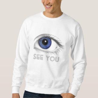 Auge SEHEN SIE Sweatshirt