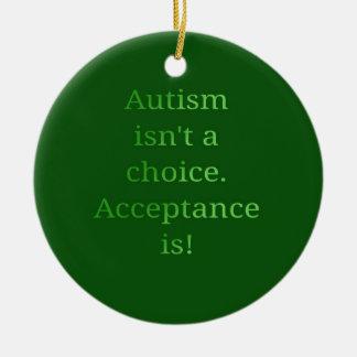 Autismus ist nicht eine Wahl (Grün Keramik Ornament