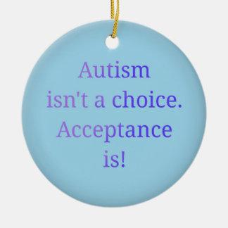 Autismus ist nicht eine Wahl Keramik Ornament