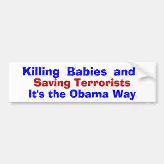 Babys tötend und Terroristen rettend, ist es t… Autoaufkleber